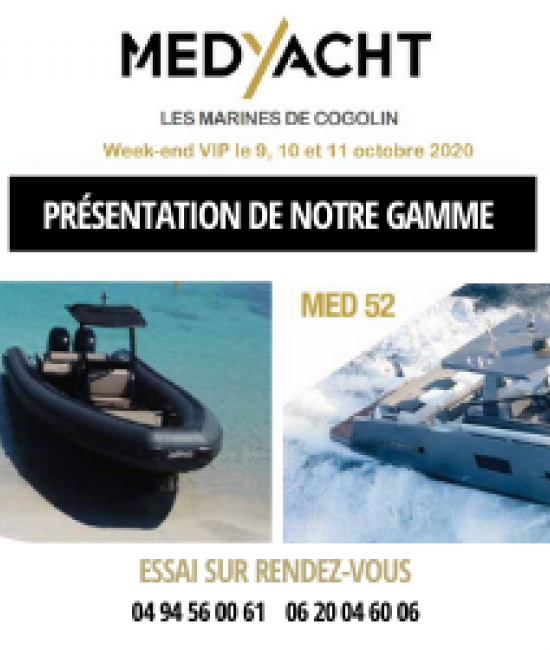 MedYacht VIP weekend on October 9, 10 and 11 at the Marines de Cogolin!