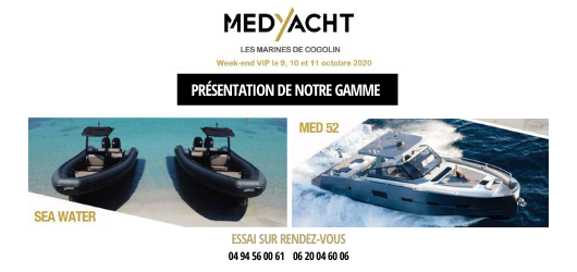 Week end VIP MedYacht - Du 9 au 11 octobre 2020 - Marines de Cogolin